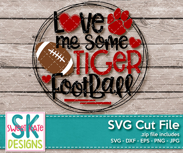 Love Me Some Tiger Football SVG DXF EPS PNG JPG - Sweet Kate Designs