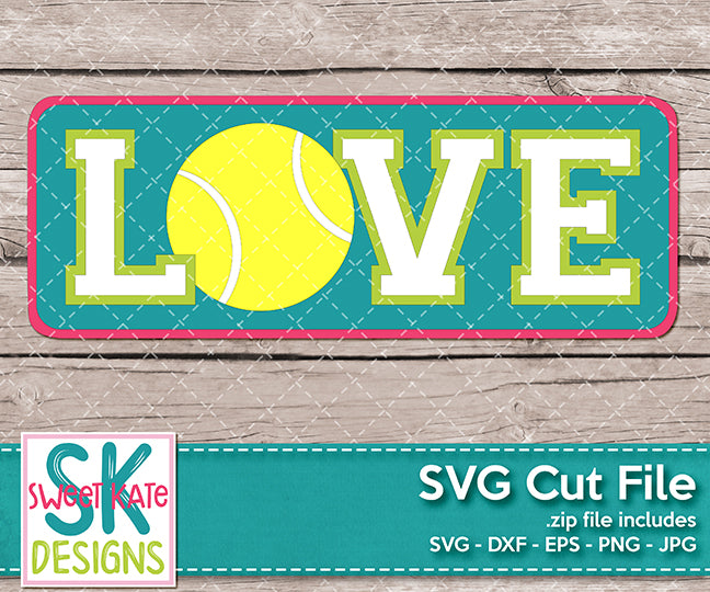 Love with Tennis Ball SVG DXF EPS PNG JPG - Sweet Kate Designs
