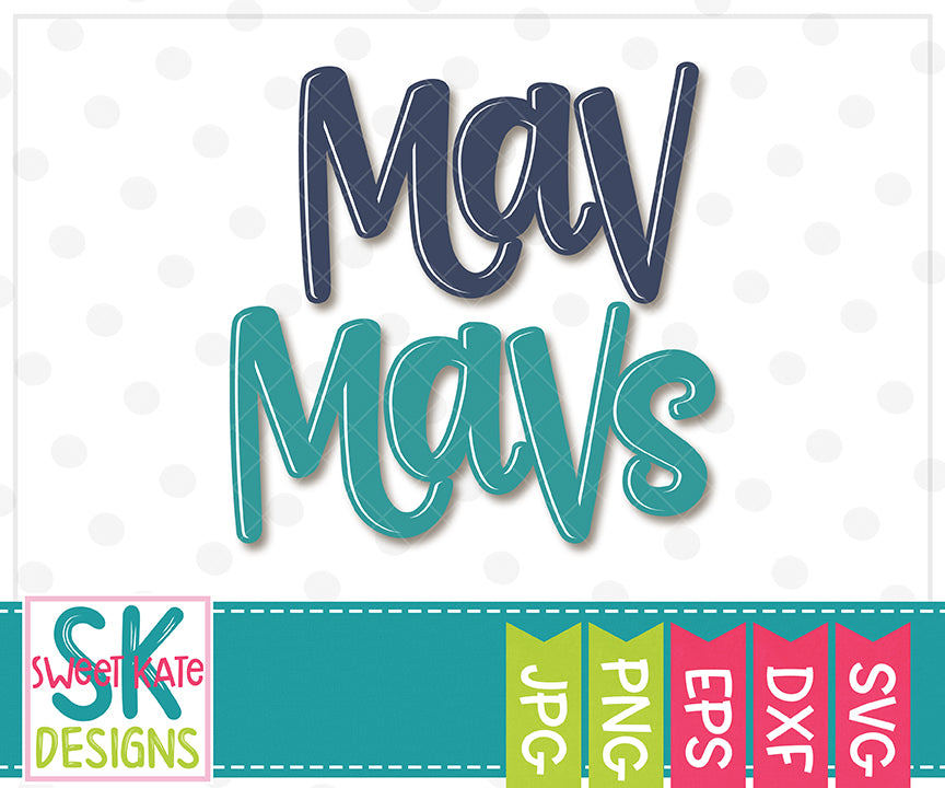 Mav/Mavs SVG DXF EPS PNG JPG - Sweet Kate Designs
