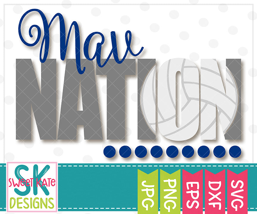 Mav Nation with Knockout Volleyball SVG DXF EPS PNG JPG - Sweet Kate Designs
