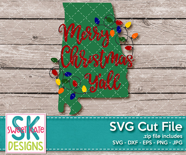 Merry Christmas Y'all Alabama with Lights SVG DXF EPS PNG JPG - Sweet Kate Designs