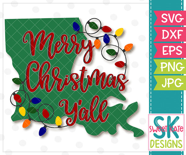 Merry Christmas Y'all Louisiana with Lights SVG DXF EPS PNG JPG - Sweet Kate Designs