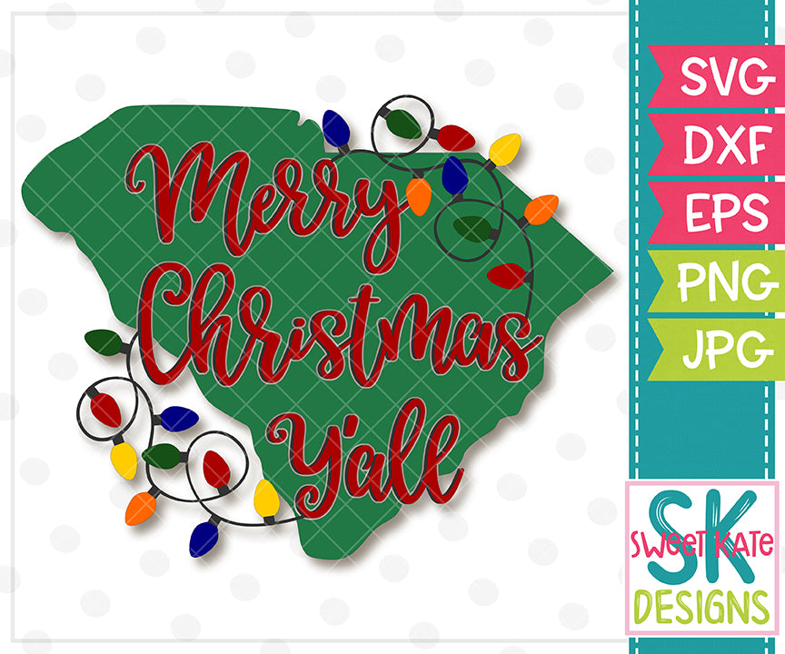 Merry Christmas Y'all South Carolina with Lights SVG DXF EPS PNG JPG - Sweet Kate Designs