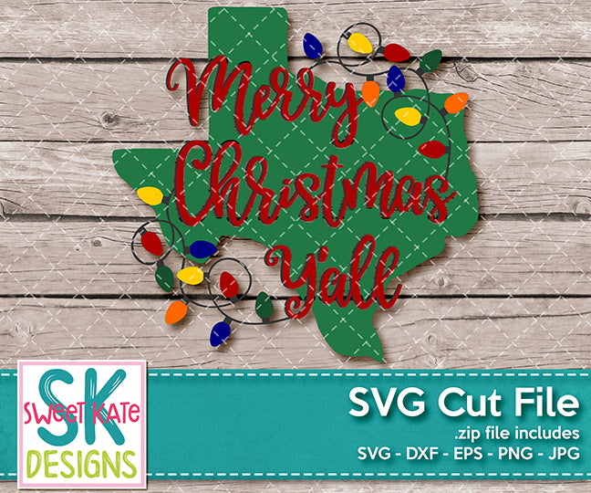 Merry Christmas Y'all Texas with Lights SVG DXF EPS PNG JPG - Sweet Kate Designs