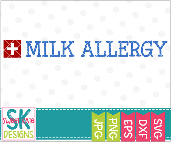 Milk Allergy SVG DXF EPS PNG JPG