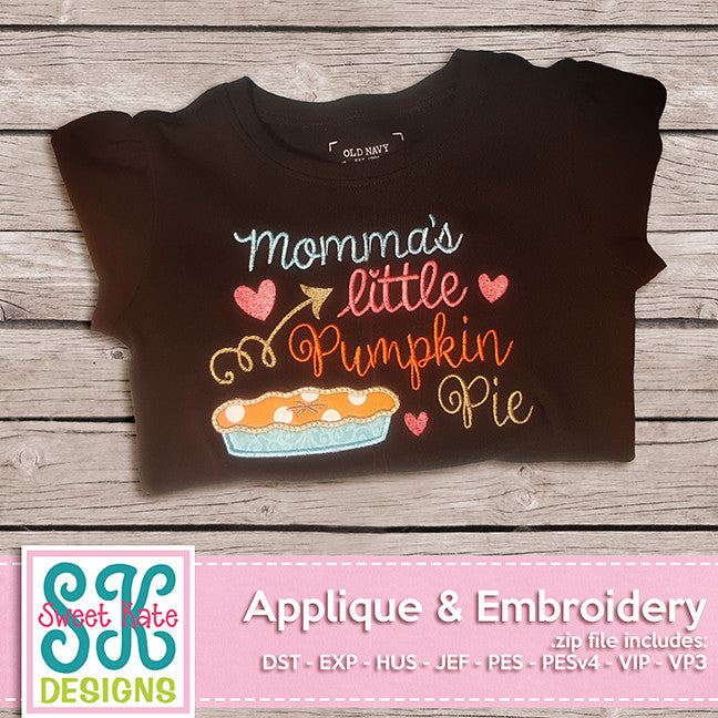 Momma's Little Pumpkin Pie Applique - Sweet Kate Designs