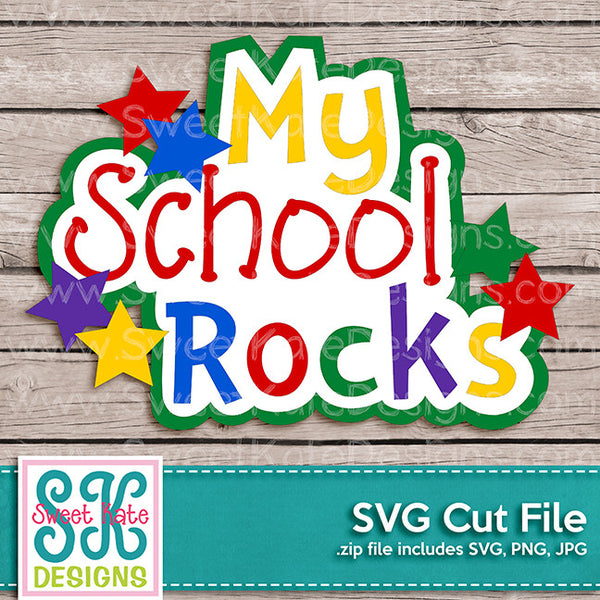 My School Rocks SVG - Sweet Kate Designs