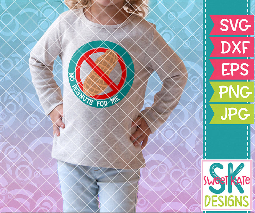 NO Peanuts For Me SVG DXF EPS PNG JPG - Sweet Kate Designs