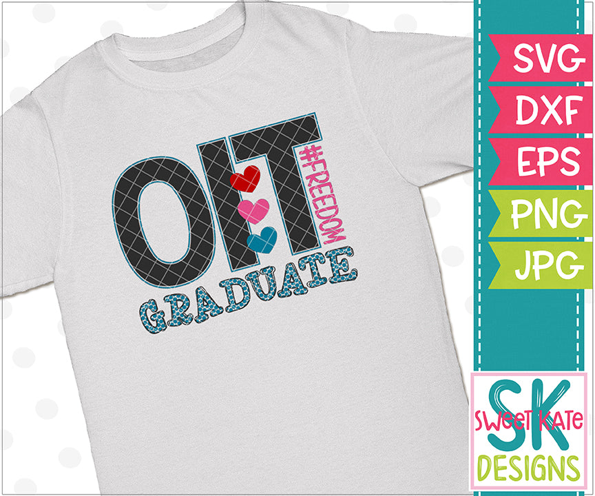 OIT Graduate #FREEDOM SVG DXF EPS PNG JPG - Sweet Kate Designs
