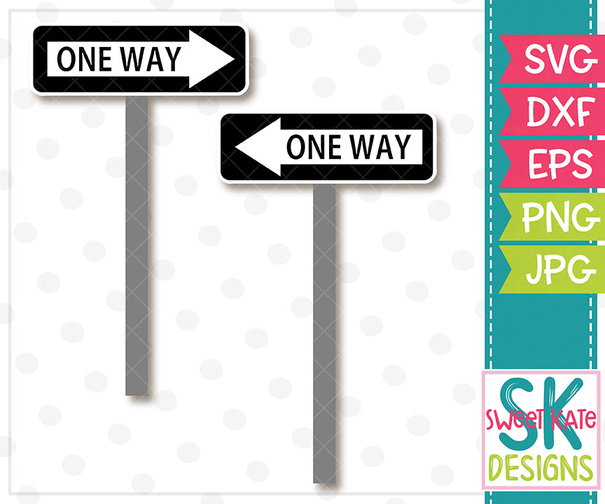 One Way Road Signs SVG DXF EPS PNG JPG - Sweet Kate Designs