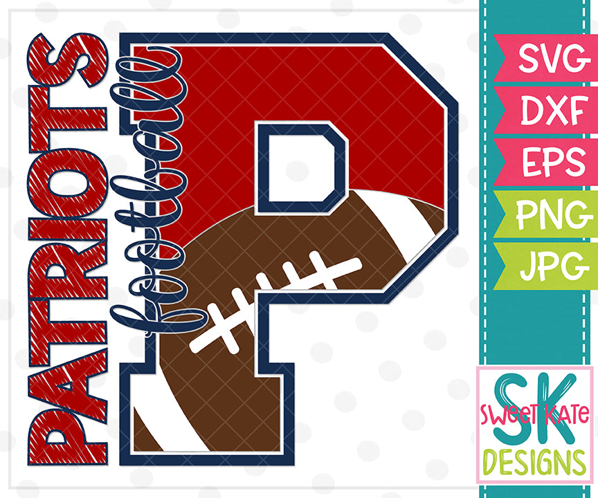 *NEW* P Patriots Football SVG DXF EPS PNG JPG - Sweet Kate Designs