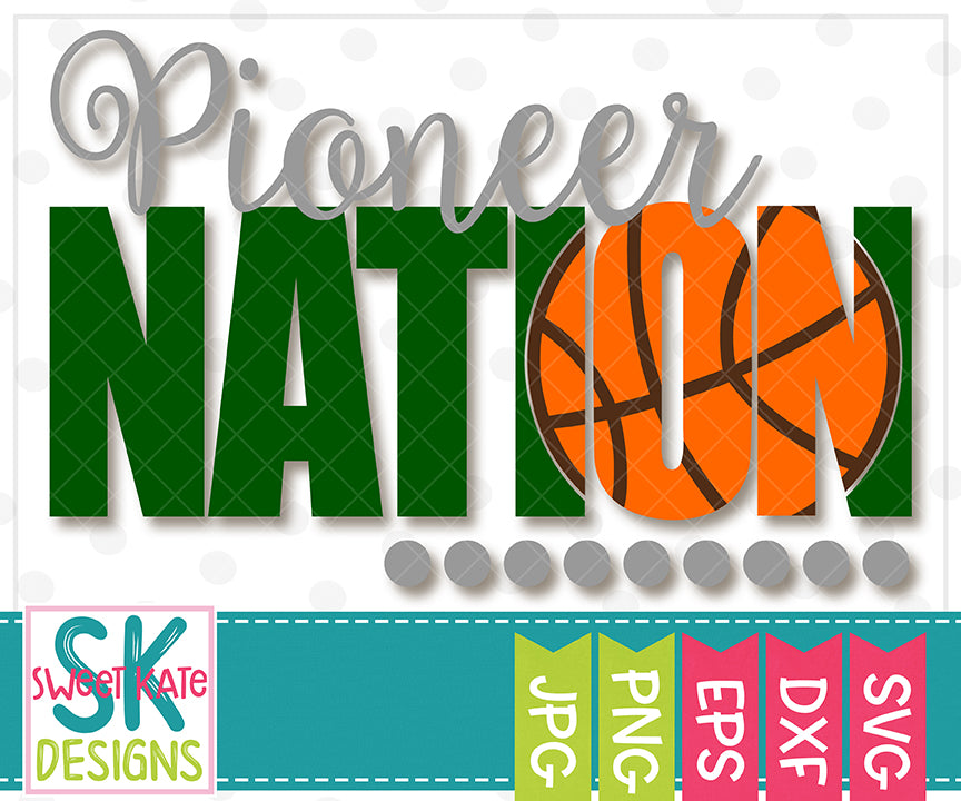 Pioneer Nation with Knockout Basketball SVG DXF EPS PNG JPG - Sweet Kate Designs
