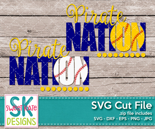 Pirate Nation with Knockout Baseball or Softball SVG DXF EPS PNG JPG - Sweet Kate Designs