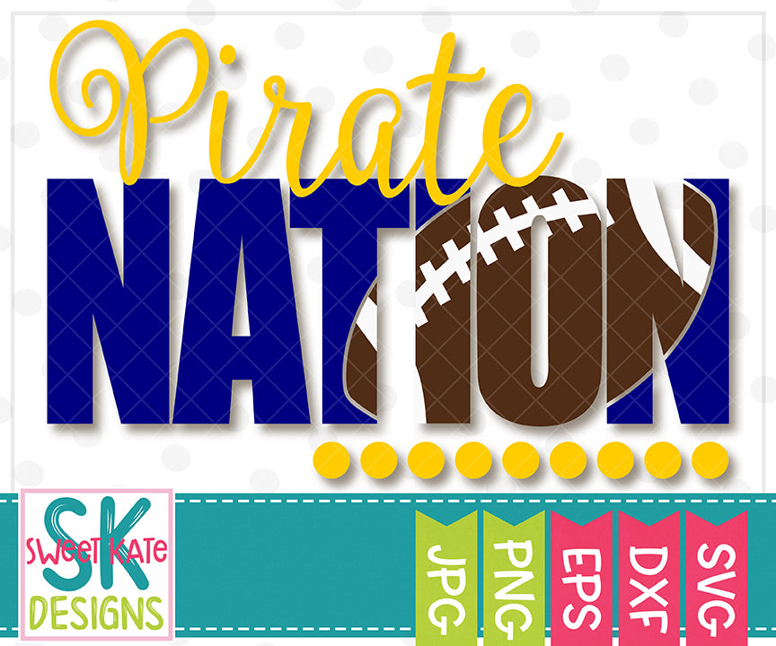 Pirate Nation with Knockout Football SVG DXF EPS PNG JPG - Sweet Kate Designs