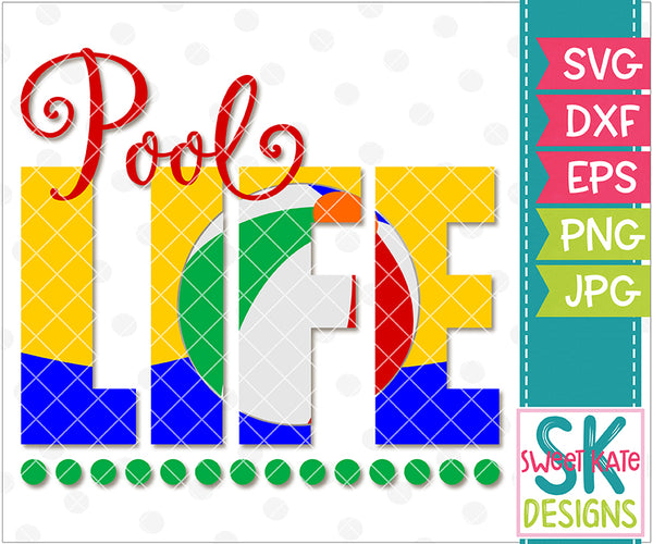 Pool Life SVG DXF EPS PNG JPG - Sweet Kate Designs