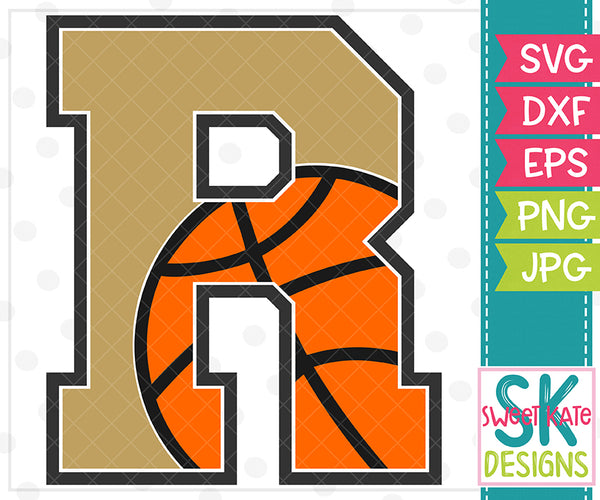 *NEW* R Basketball SVG DXF EPS PNG JPG - Sweet Kate Designs