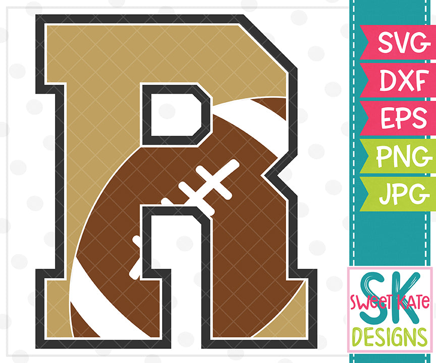 New R Football Svg Dxf Eps Png Jpg Sweet Kate Designs