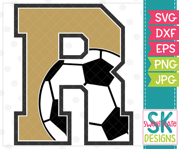 *NEW* R Soccer SVG DXF EPS PNG JPG - Sweet Kate Designs
