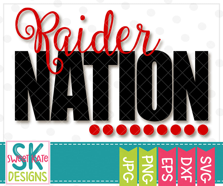 Raider Nation SVG DXF EPS PNG JPG - Sweet Kate Designs