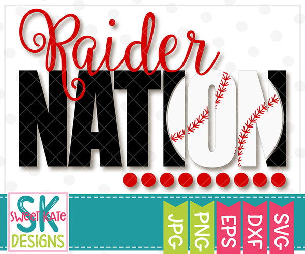 Raider Nation with Knockout Baseball or Softball SVG DXF EPS PNG JPG - Sweet Kate Designs