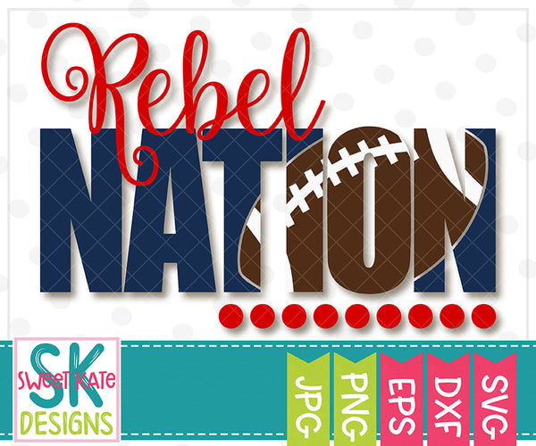 *NEW* Rebel Nation with Knockout Football SVG DXF EPS PNG JPG - Sweet Kate Designs