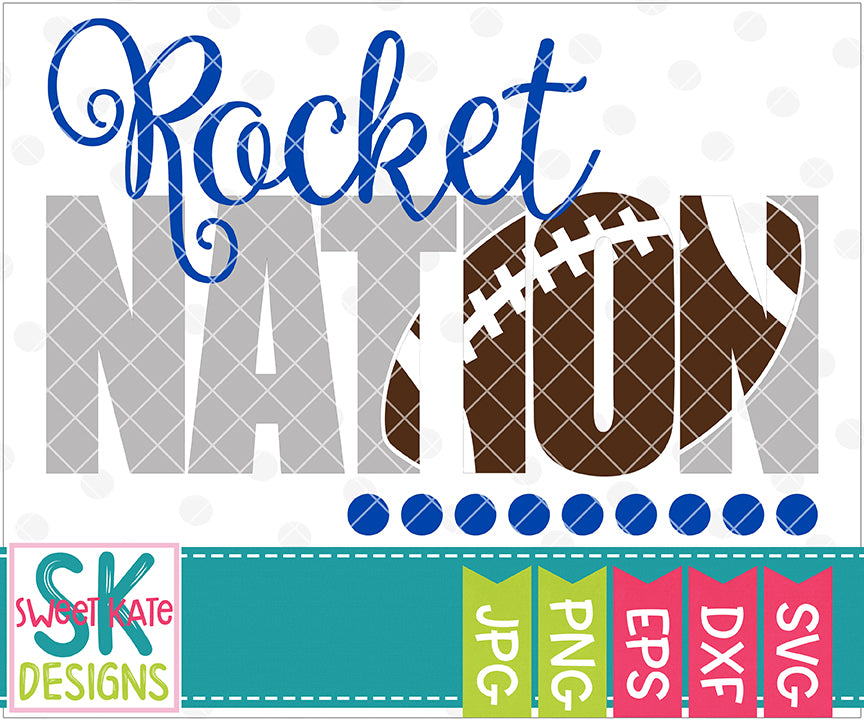 Rocket Nation with Knockout Football SVG DXF EPS PNG JPG
