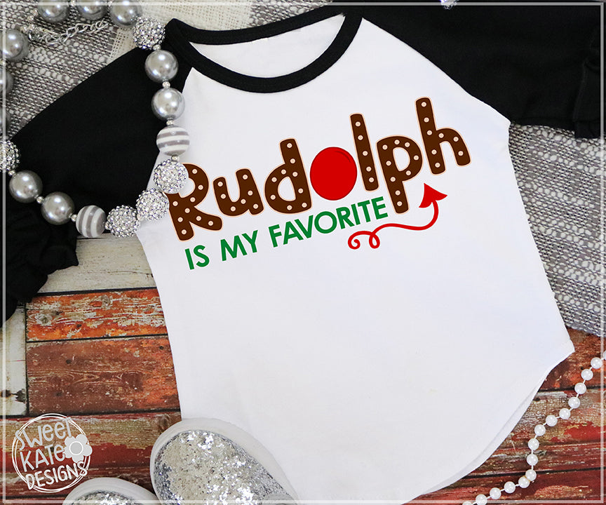 Rudolph is my Favorite SVG DXF EPS PNG JPG - Sweet Kate Designs