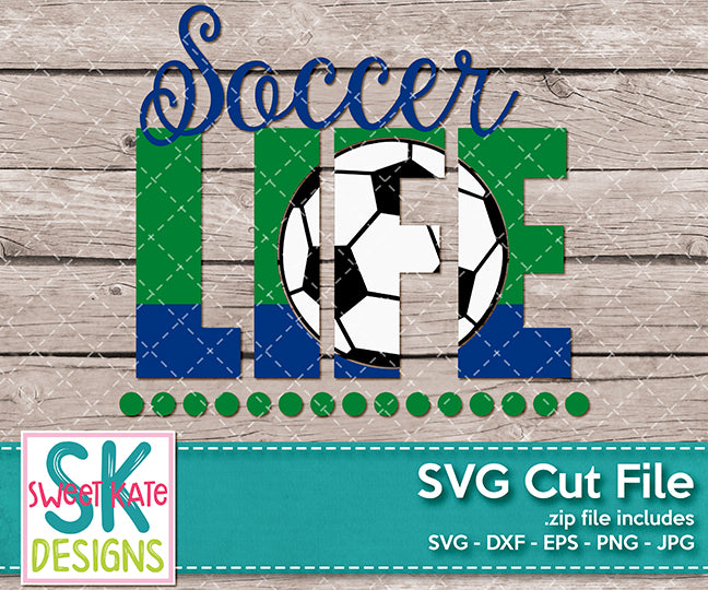 Soccer Life - Sweet Kate Designs