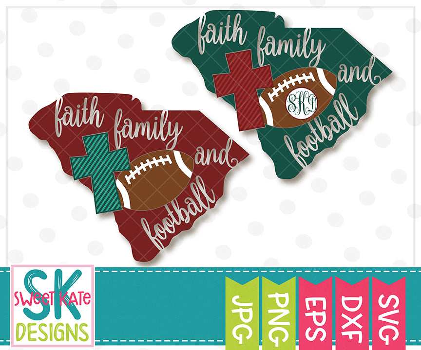 South Carolina Faith Family & Football SVG DXF EPS PNG JPG - Sweet Kate Designs