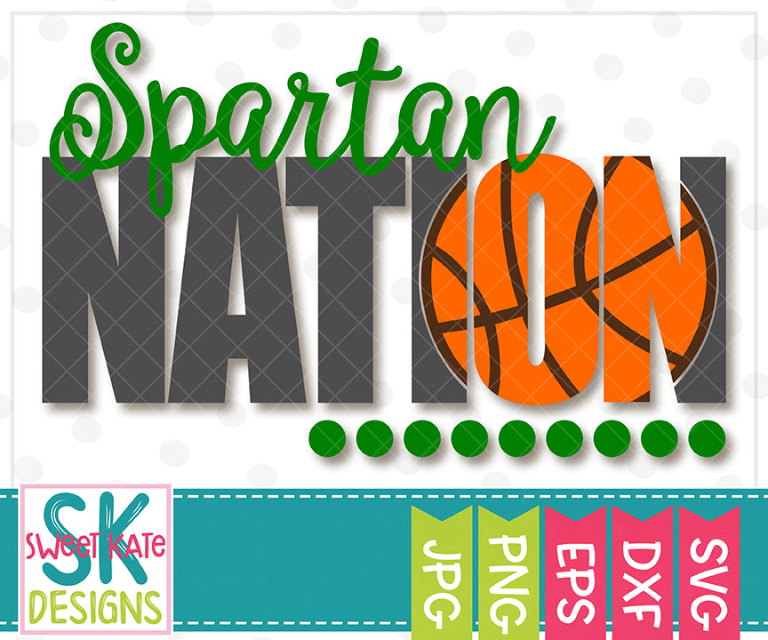 Spartan Nation with Knockout Basketball SVG DXF EPS PNG JPG - Sweet Kate Designs