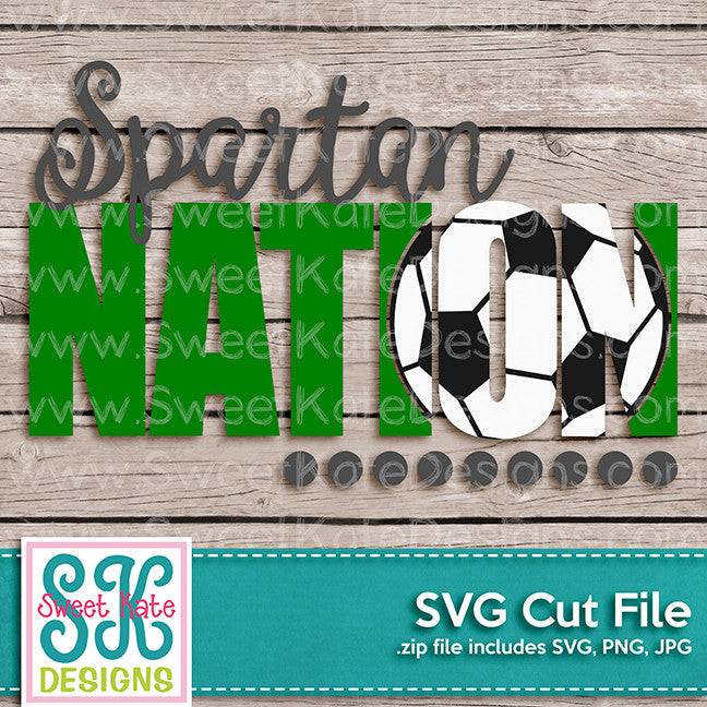 Spartan Nation with Knockout Soccer Ball SVG - Sweet Kate Designs