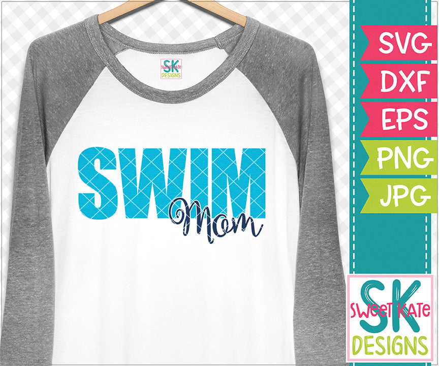 Swim Mom SVG DXF EPS PNG JPG - Sweet Kate Designs