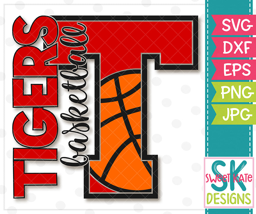T Tigers Basketball SVG DXF EPS PNG JPG - Sweet Kate Designs
