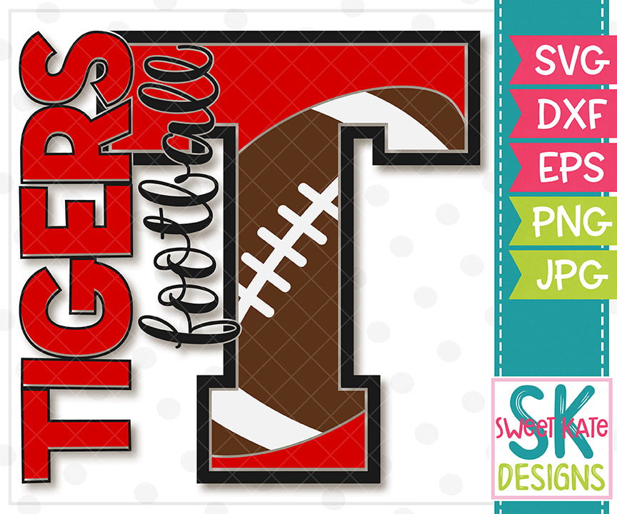 T Tigers Football SVG DXF EPS PNG JPG - Sweet Kate Designs