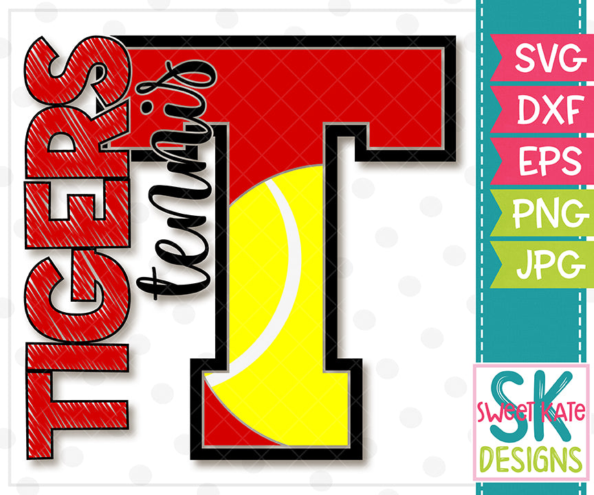 T Tigers Tennis SVG DXF EPS PNG JPG - Sweet Kate Designs