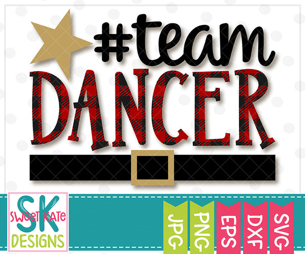 Team Dancer Buffalo Plaid SVG DXF EPS PNG JPG - Sweet Kate Designs