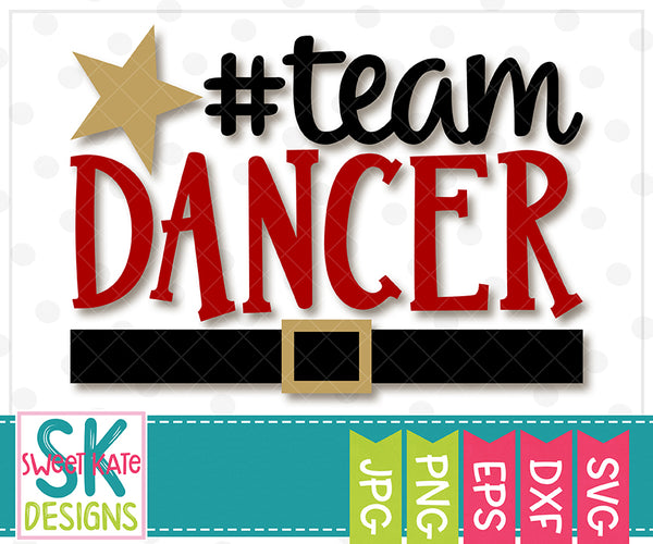 *NEW* Team Dancer SVG DXF EPS PNG JPG - Sweet Kate Designs