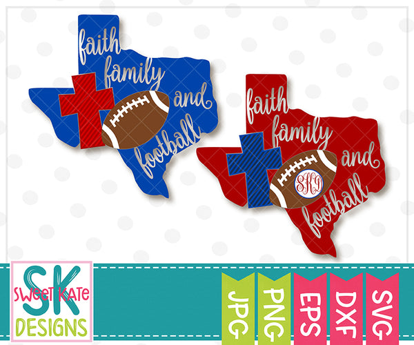 Texas Faith Family & Football SVG DXF EPS PNG JPG - Sweet Kate Designs