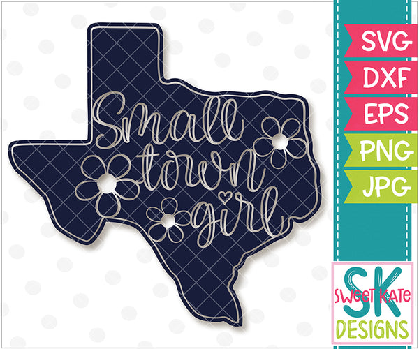 Texas Small Town Girl Silhouette SVG DXF EPS PNG JPG - Sweet Kate Designs