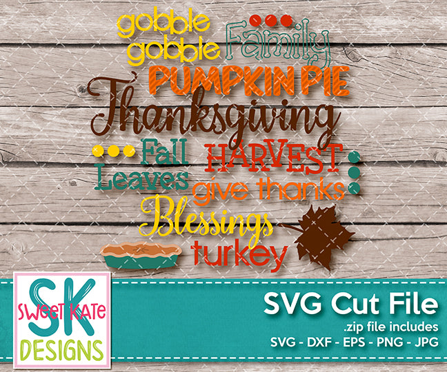Thanksgiving Words SVG DXF EPS PNG JPG - Sweet Kate Designs