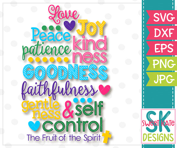 The Fruit of the Spirit SVG DXF EPS PNG JPG - Sweet Kate Designs