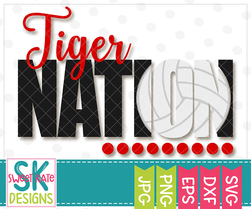 Tiger Nation with Knockout Volleyball SVG DXF EPS PNG JPG - Sweet Kate Designs