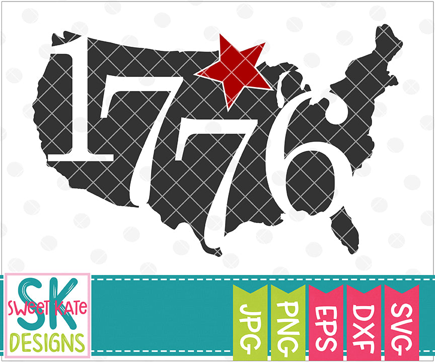 United States 1776 SVG DXF EPS PNG JPG - Sweet Kate Designs