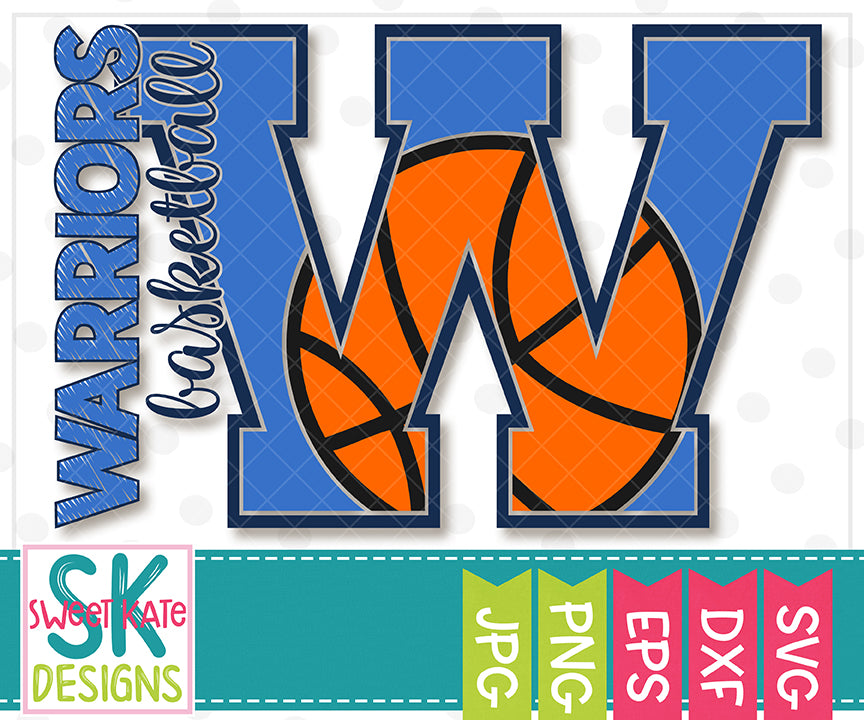 W Warriors Basketball SVG DXF EPS PNG JPG - Sweet Kate Designs