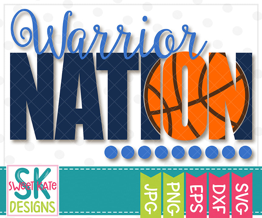 Warrior Nation with Knockout Basketball SVG DXF EPS PNG JPG - Sweet Kate Designs