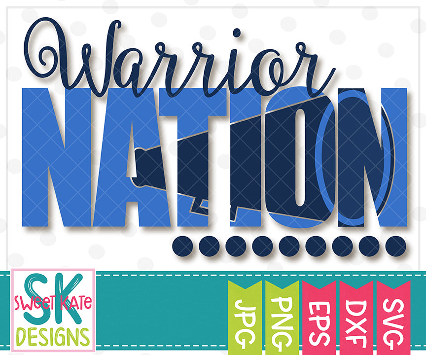 Warrior Nation with Knockout Cheer Megaphone SVG DXF EPS PNG JPG - Sweet Kate Designs