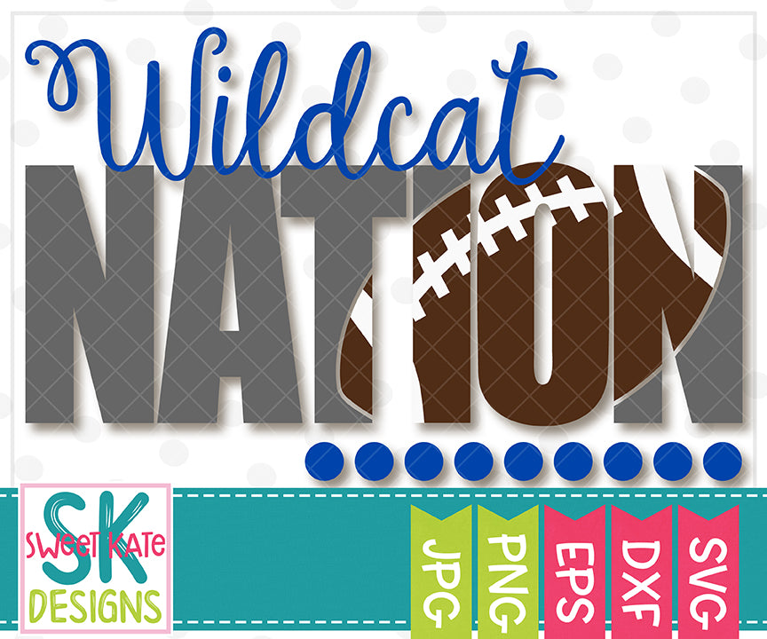 Wildcat Nation with Knockout Football SVG DXF EPS PNG JPG - Sweet Kate Designs
