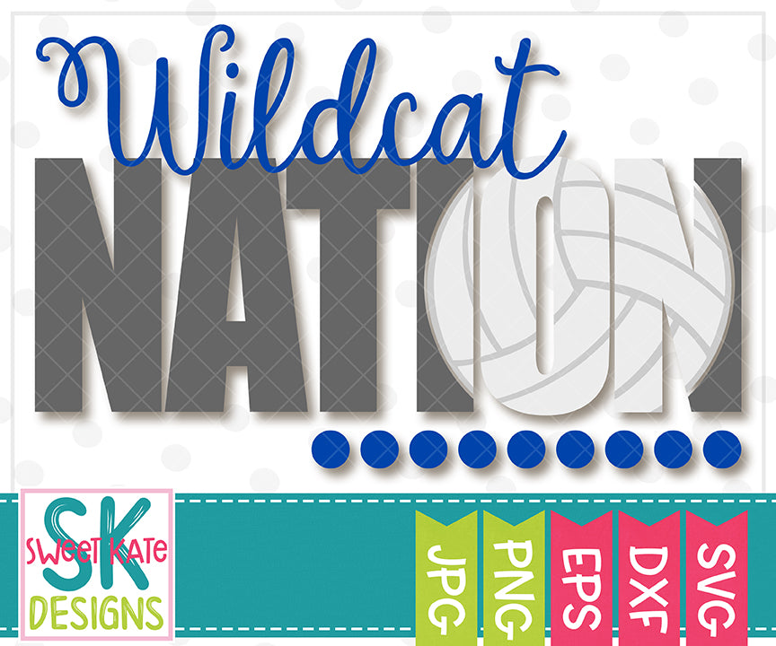 Wildcat Nation with Knockout Volleyball SVG DXF EPS PNG JPG - Sweet Kate Designs