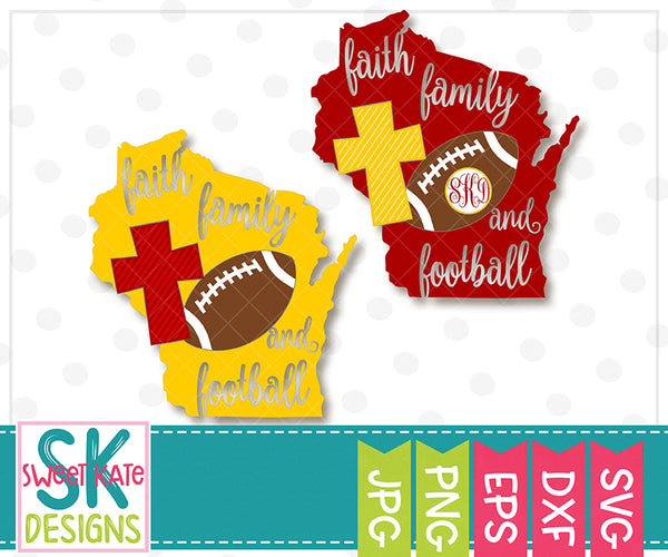Wisconsin Faith Family & Football SVG DXF EPS PNG JPG - Sweet Kate Designs