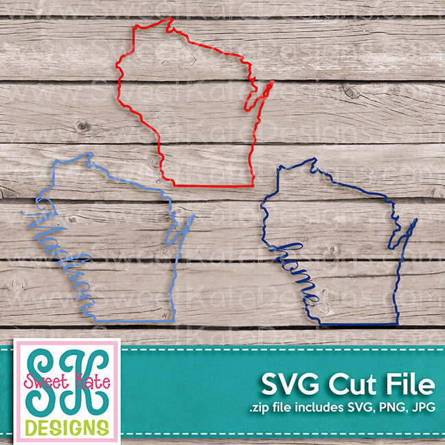 Wisconsin Outline Madison Home SVG - Sweet Kate Designs
